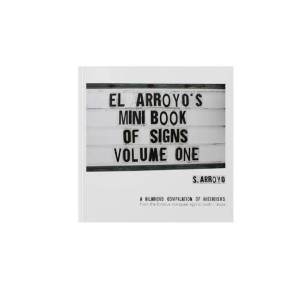 El Arroyo Mini Book of Signs