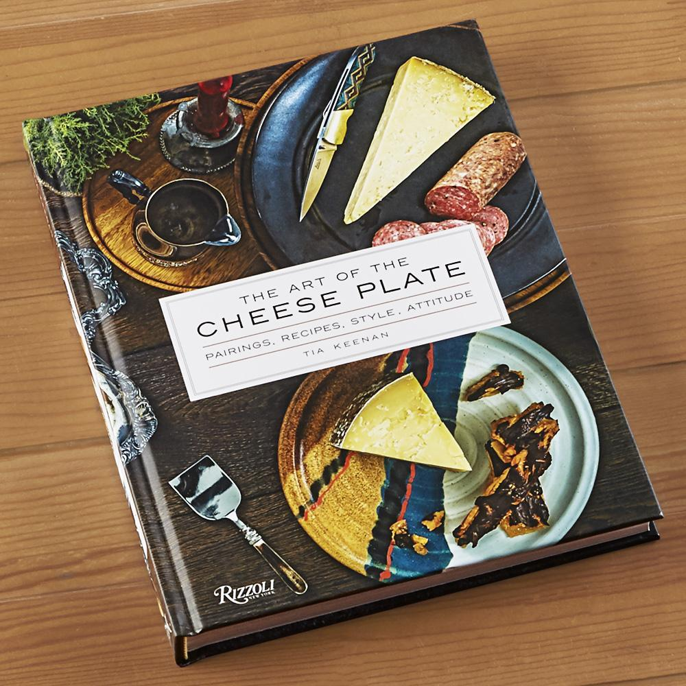 The Art of The Cheese Plate Book