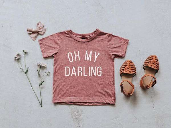 Oh My Darling Tee