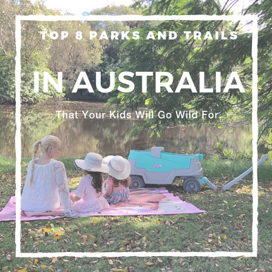 Top 8 Parks and Trails in Australia That Your Kids Will Go Wild For