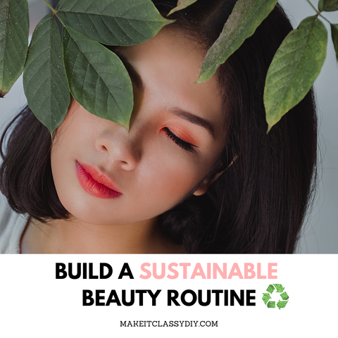eco-friendly beauty routine tips