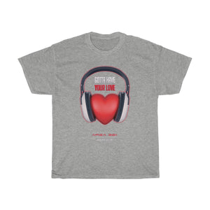 """Gotta Have Your Love"" Unisex Heavy Cotton Tee"