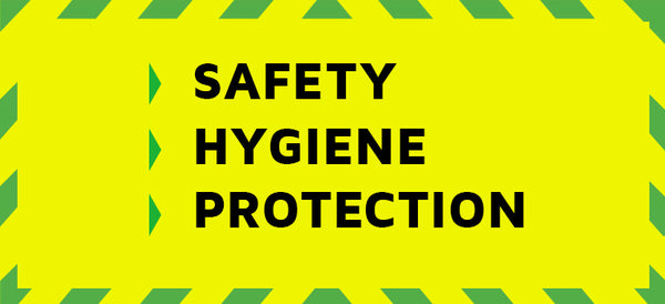 Hygiene and Protection