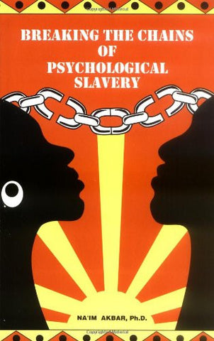 Breaking the Chains of Psychological Slavery - DNBE @dangerousnegro #positivepropaganda