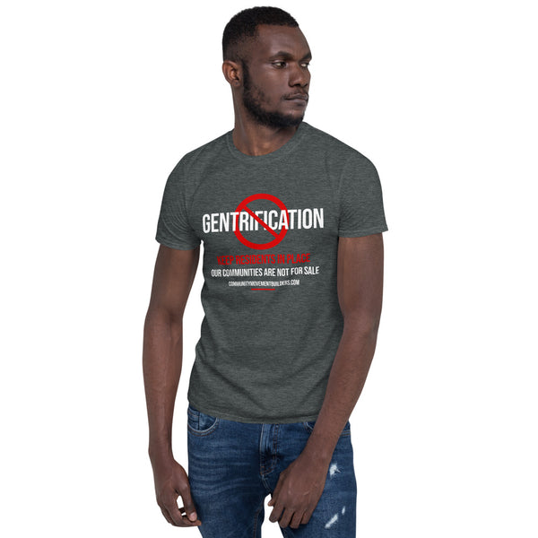 Stop Gentrification T-shirt