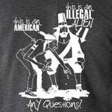 Shirts - Illegal Aliens