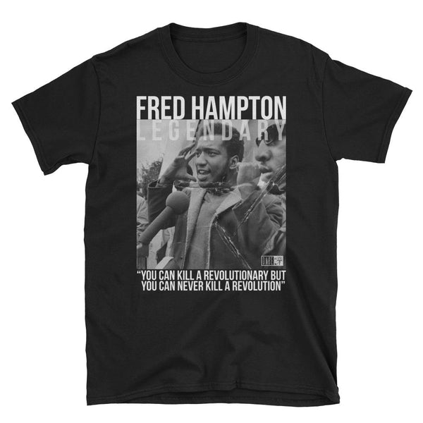 Shirts - Legendary: Fred Hampton Unisex T-Shirt