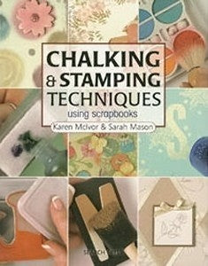 Chalking & Stamping Tehniques Using Scrapbooks