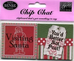 Chipboard Chip Chat Visiting Santa