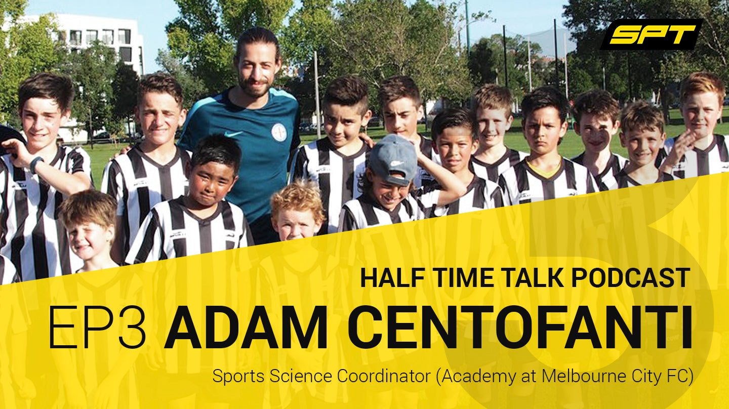 SPT Half Time Talk Podcast - Adam Centofanti, Melbourne City FC