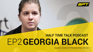 SPT Half Time Talk Podcast - Georgia Black, Sport Science Researcher