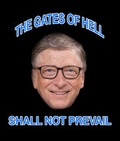 """The Gates Of Hell Shall Not Prevail Bill Gates"" T-Shirt"