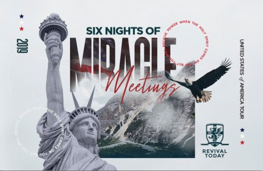 Six Nights of Miracle Meetings