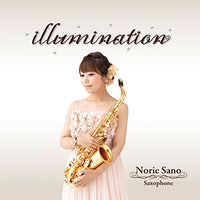 illumination / Norie Sano [Alto & Tenor Saxophone] [CD]