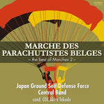 Marche des Parachutistes Belges / Japan Ground Self Defense Force Central Band [Concert Band] [CD / SACD Hybrid]