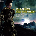 Clarinet Reinvention / Timothy Carter [Clarinet] [CD]