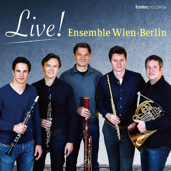 Live! / Ensemble Wien-Berlin [Woodwind Quintet] [CD]