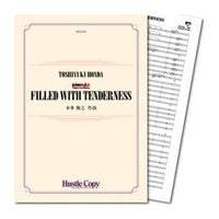 FILLED WITH TENDERNESS / Toshiyuki Honda [Alto Saxophone and Concert Band] [Score and Parts]