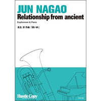 Relationship from ancient / Jun Nagao [Euphonium and Piano] [Score and Parts]