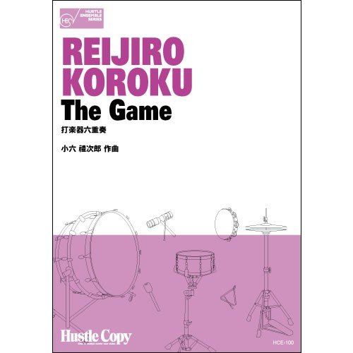 The Game / Reijiro Koroku [Percussion Sextet] [Score and Parts]