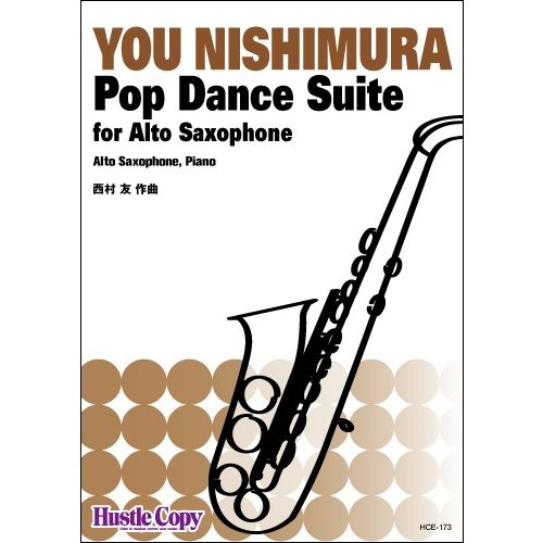 Pop Dance Suite / You Nishimura [Alto Saxophone and Piano] [Score and Parts]