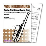 Suite for Saxophone Duo / You Nishimura [Saxohone Duo and Piano] [Score and Parts]