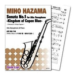 Sonata No.1 for Alto Saxophone -Kingdom of Copen Blue- / Miho Hazama[Saxophone and Piano]