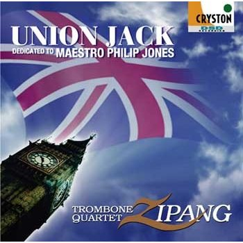 Union Jack dedicated to Maestro Philip Jones / Trombone Quartet Zipang / [Trombone Quartet] [CD]