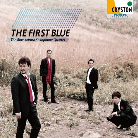 The First Blue / The Blue Aurora Saxophone Quartet [Saxophone Quartet] [CD]