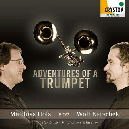 Adventures of A Trumpet / Matthias Hofs / [Trumpet] [CD]