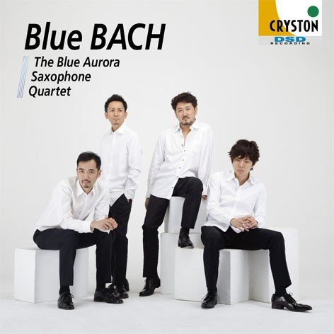 Blue Bach / The Blue Aurora Saxophone Quartet [Saxophone Quartet] [CD]
