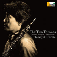 The Two Thrones / Tomoyuki Hirota [Oboe] [2CD]