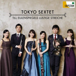 Till Eulenspiegels lustige Streiche / Tokyo Sextet / [Wood Wind Ensemble and Piano] [CD]