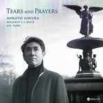 Tears and Prayers / Makoto Nakura / [Marimba and Vibraphone] [CD]