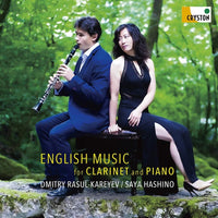 English Music for Clarinet and Piano / Dmitry Rasul-Kareyev, Saya Hashino [Clarinet, Piano] [CD]