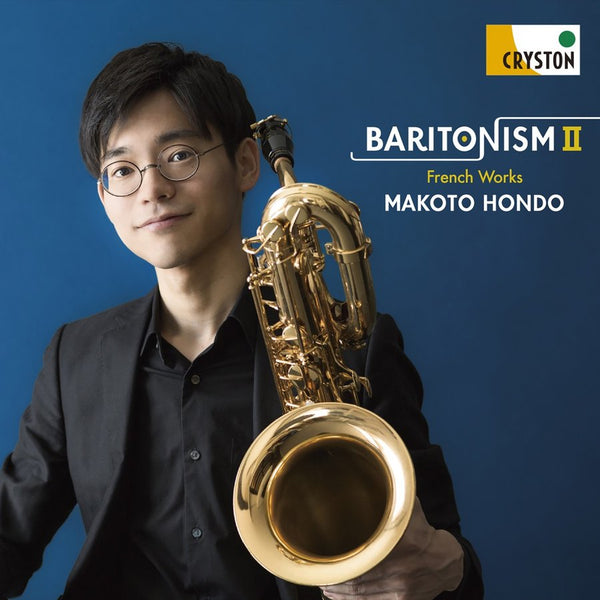 Baritonism II - French Works / Makoto Hondo [Baritone Saxophone] [CD]