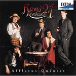 Ravel Revolution 21 / Afflatus Quintet / [Wood Wind Quintet] [CD]