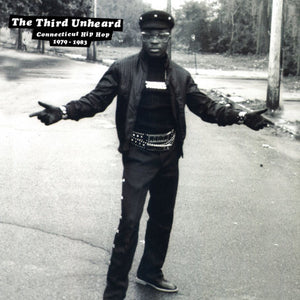 The Third Unheard: Connecticut Hip Hop 1979-1983