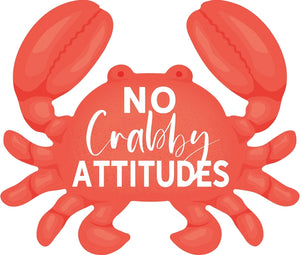 Sign - SAP0102 - Red Crab No Crabby Attitudes