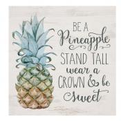 Sign - BHB0179 - Be A Pineapple