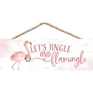 Sign - HPS0119 - Let;s Jingle and Flamingle