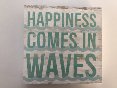 Sign - BHB0208 - Happiness Comes in Waves