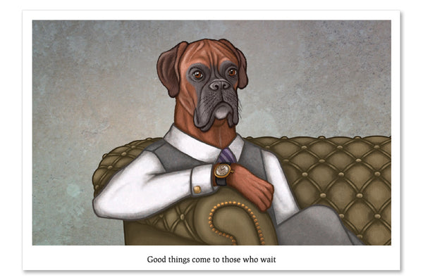 "Postcard ""Good things come to those who wait"" (Boxer)"