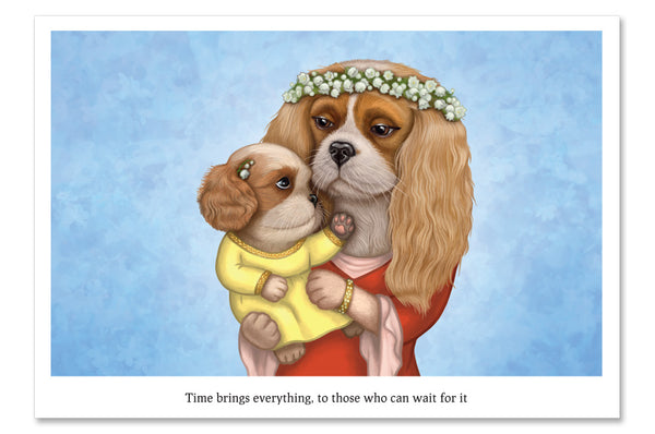 "Postcard ""Time brings everything to those who can wait for it"" (Cavalier King Charles Spaniels)"