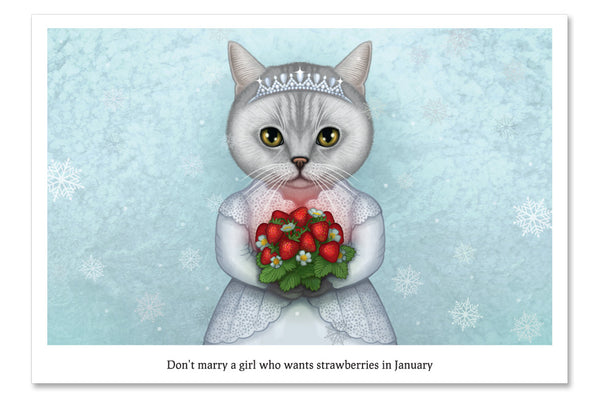 "Postcard ""Don't marry a girl who wants strawberries in January"""