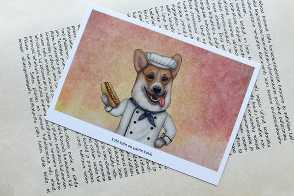 "Postcard ""An empty belly is the best cook"" (Pembroke Welsh corgi)"