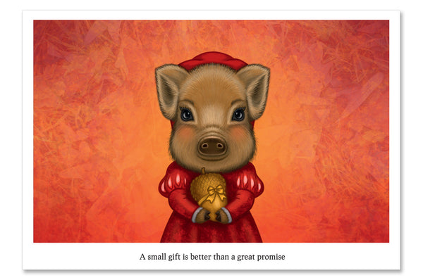 "Postcard ""A small gift is better than a great promise"""