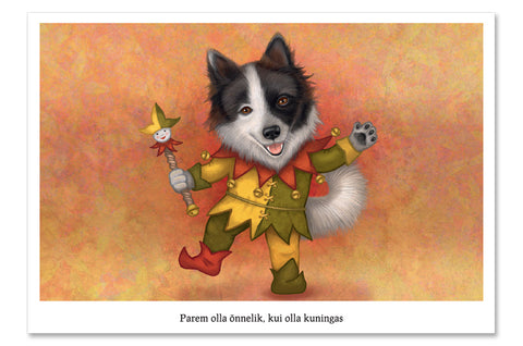 "Postcard ""Being happy is better than being king"" (Dog)"