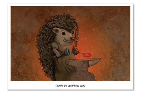 "Postcard ""Everyone is the blacksmith of his own fortune"" (Hedgehog)"