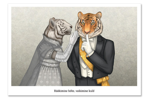 "Postcard ""Speech is silver, silence is golden"" (Tigers)"